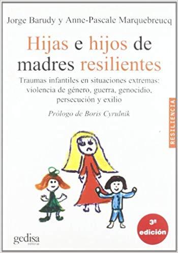 Padresformados.es archivo: Hijos e hijas de madres resilientes