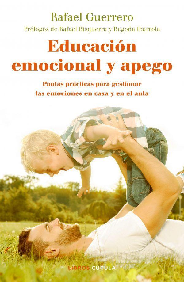 Padresformados.es archivo: portada educacion emocional y apego rafael guerrero 201805221725 scaled